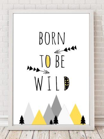 Plakat Be wild